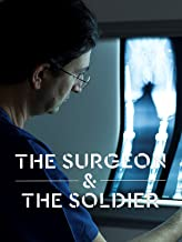 The Surgeon and the Soldier