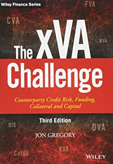 The xVA Challenge: Counterparty Credit Risk, Funding, Collateral and Capital (The Wiley Finance Series)