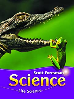 SCIENCE 2008 STUDENT EDITION (SOFTCOVER) GRADE 3 MODULE A LIFE SCIENCE (Scott Foresman Science)