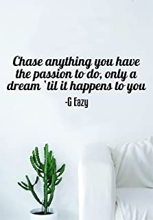 Boop Decals G Eazy Chase Anything Quote Wall Decal Sticker Room Art Vinyl Rap Hip Hop Lyrics Music Inspirational Dreams