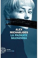 La paziente silenziosa (Einaudi. Stile libero big) Formato Kindle