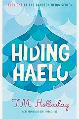 Hiding Haelo (The Candeon Heirs Book 1) Kindle Edition
