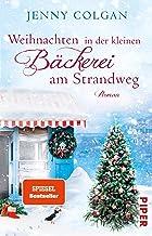 Weihnachten in der kleinen Bäckerei am Strandweg (Die kleine Bäckerei am Strandweg 3): Roman (German Edition)