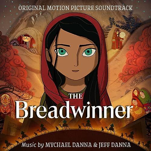 The Breadwinner (Original Motion Picture Soundtrack)