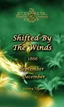 Shifted By The Winds (# 8 in the Bregdan Chronicles Historical Fiction Romance Series)