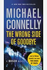 The Wrong Side of Goodbye (A Harry Bosch Novel Book 19) Kindle Edition