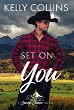 Set On You (A Small Town Second Chance Series Book 5)