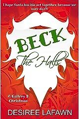 Beck the Halls: A Gallery B Christmas Kindle Edition