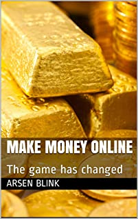 Make Money Online: The game has changed