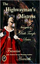 The Highwayman's Mistress (Prequel- Bath Tangle Series)