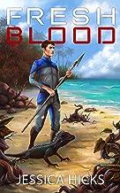 Fresh Blood (Survival World Book 1) (English Edition)