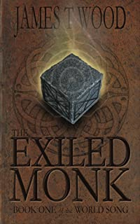 The Exiled Monk (The World Song Book 1)