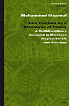 Jinn Eviction as a Discourse of Power (Islam in Africa)