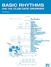 Basic Rhythms for the Club-Date Drummer: Drum Set Rhythms for a Variety of Danceable Music Styles (Ted Reed Publications)