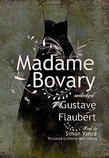 Madame Bovary Lib/E: Classic Collection