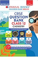 Oswaal CBSE Question Bank Class 12 Chemistry Book Chapterwise & Topicwise Includes Objective Types & MCQ's (For 2022 Exam) Kindle Edition