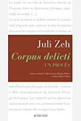 Corpus delicti: Un procès (Lettres allemandes) Format Kindle