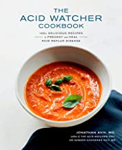 The Acid Watcher Cookbook: 100+ Delicious Recipes to Prevent and Heal Acid Reflux Disease PDF