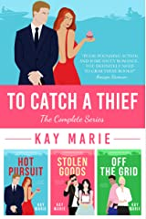 To Catch a Thief: The Complete Series Kindle Edition