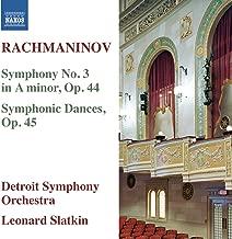 Rachmaninoff: Symphony No. 3 in A Minor, Op. 44 & Symphonic Dances, Op. 45
