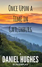 Once Upon a Time in Gatlinburg
