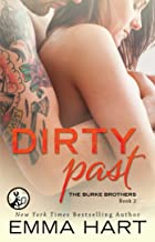 Dirty Past (The Burke Brothers Book 2)