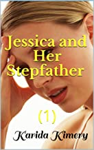 Erotica: Jessica and Her Stepfather (1) (English Edition)