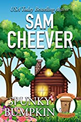 Spunky Bumpkin: Page-Turning Cozy With Fun and Fabulous Fur Babies (Country Cousin Mysteries Book 3) Kindle Edition