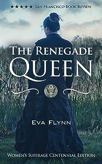 The Renegade Queen