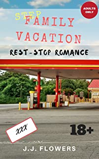 Step-Family Vacation: Rest-Stop Romance