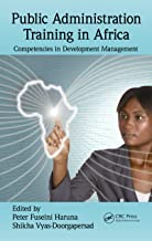 Public Administration Training in Africa: Competencies in Development Management