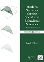 Modern Statistics for the Social and Behavioral Sciences: A Practical Introduction, Second Edition
