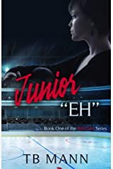 """Junior """"Eh"""": A sharing love hockey romance series (Red Line Series Book 1) Kindle Edition"""