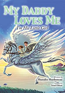 My Daddy Loves Me: I'm His Little Girl (English Edition)