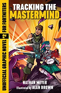Tracking the Mastermind: Unofficial Graphic Novel #2 for Fortniters (2) (Storm Shield)