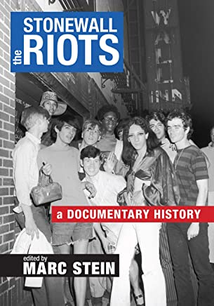 The Stonewall Riots: A Documentary History (English Edition)