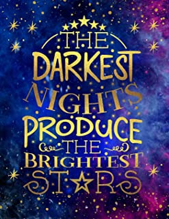Big Fat Bullet Style Journal The Darkest Nights Produce The Brightest Stars: Huge Dot Grid Notebook For Journaling, Over 3...