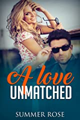 A Love Unmatched: A Friends to Lovers Second Chance Romance (Lover's Road Book 4) Kindle Edition