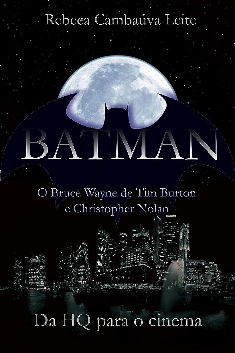 多様なストレンジャー圧倒するBatman: O Bruce Wayne de Tim Burton e Christopher Nolan: Da HQ para o Cinema (Portuguese Edition)