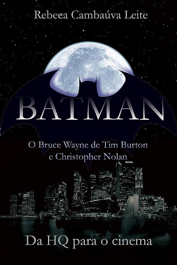 メタルライン切手サラミBatman: O Bruce Wayne de Tim Burton e Christopher Nolan: Da HQ para o Cinema (Portuguese Edition)