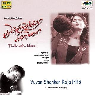 Thulluvadho Ilamai (Thulluvadho Elamai) & Yuvan Shankar Raja Hits