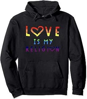 Love Is My Religion Heart Rainbow Hoodie Sweatshirt