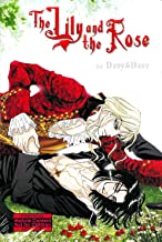 The Lily And The Rose (Yaoi)