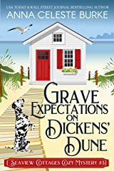Grave Expectations on Dickens' Dune Seaview Cottages Cozy Mystery #3 Kindle Edition