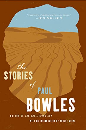 The Stories of Paul Bowles (English Edition)