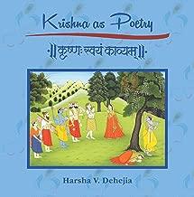 Krishna as Poetry: Krishna Svayam Kavyam
