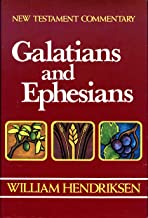 Galatians-Ephesians: Combined Repr of 1966 Epistle to the Ephesians and 1968 Epistle to the Galatians (New Testament Commentary)