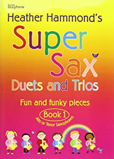 Super Sax Duets and Trios - Book 1: Fun and Funky Pieces - Alto or Tenor Saxophones