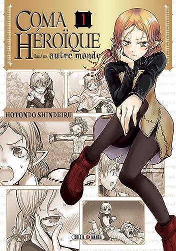 Coma Héroïque dans un autre monde 1