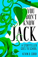 You Don't Know Jack: A Storyteller Goes to School